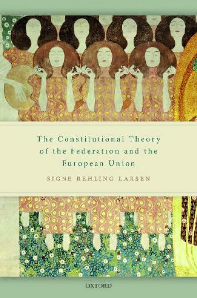 Book Cover for The Constitutional Theory of the Federation and the European Union.