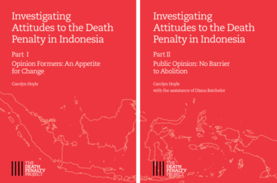Covers of two reports on public opinion and opinion formers' views on the death penalty in Indonesia, Death Penalty Project, June 2021