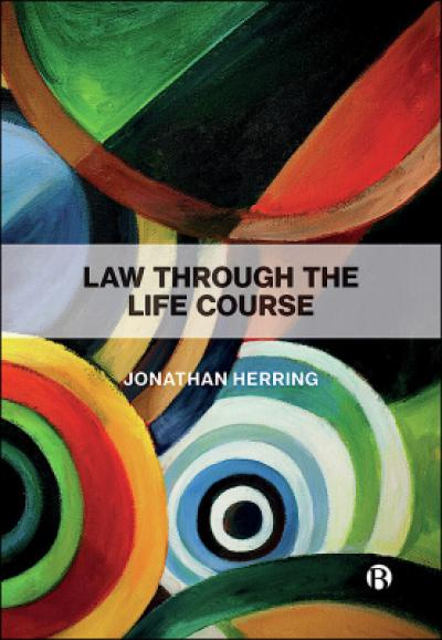 Law through the life course - Jonathan Herring
