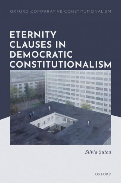 Cover of the book 'Eternity Clauses in Democratic Constitutionalism'