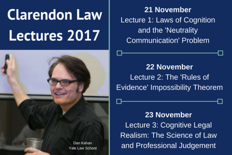 Dan Kahan gives the 2017 clarendon law lectures