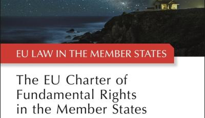 Book cover for The EU Charter of Fundamental Rights in the Member States