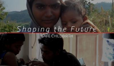 Shaping the Future Safe Childbirth