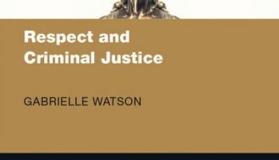 Respect and Criminal Justice